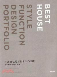 打造自己的Best House:用心的室內設計經典 | 拾書所