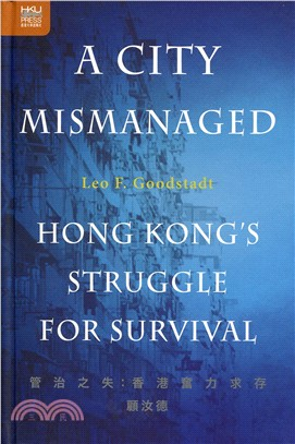 A City Mismanaged:Hong Kong's Struggle for Survival